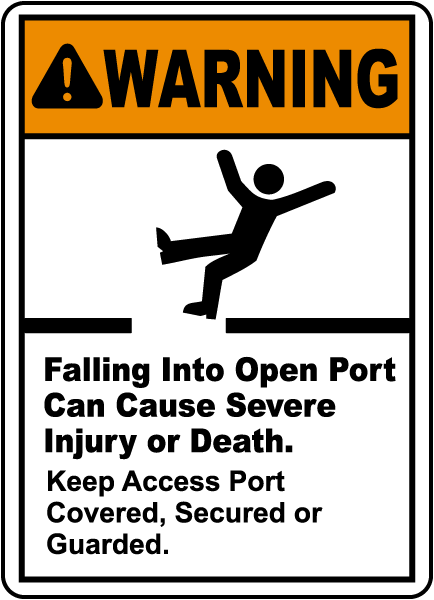 Falling Into Open Port Can Injure Sign