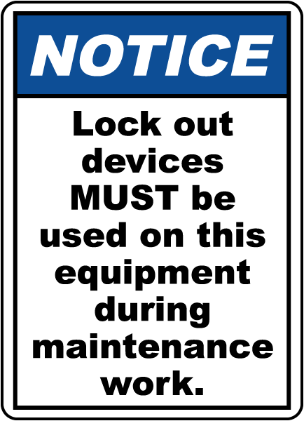 Lock Out Devices Must Be Used Sign