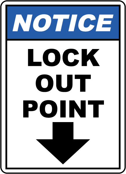 Notice Lock Out Point Label