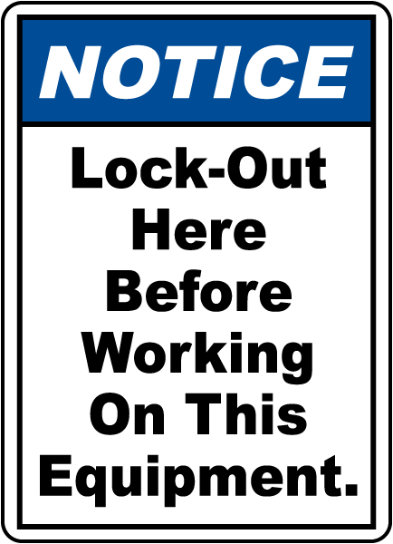 Lock-Out Here Before Working Sign