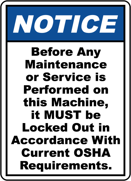 Before Any Maintenance Sign