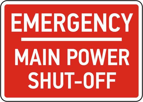Emergency Main Power Shut-Off Sign