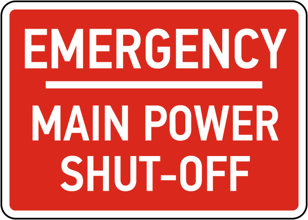 Emergency Main Power Shut-Off Sign