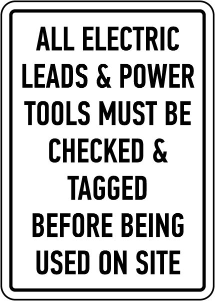 Power Tools Must Be Checked Sign