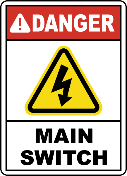 Danger Main Switch Sign