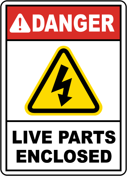 Danger Live Parts Enclosed Sign