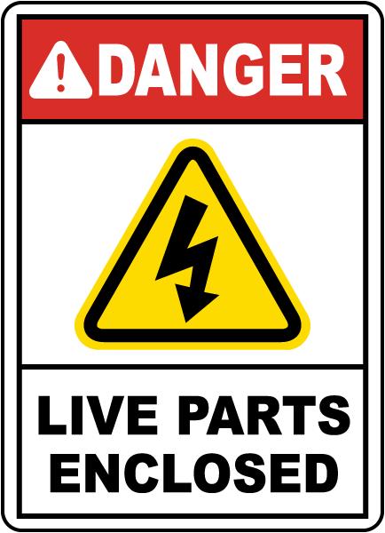 Danger Live Parts Enclosed Sign