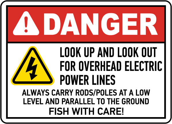 Look Up & Look Out For Power Lines Sign