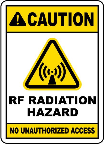 RF Radiation Hazard No Unauthorized Sign