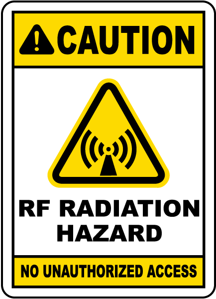 RF Radiation Hazard No Unauthorized Sign