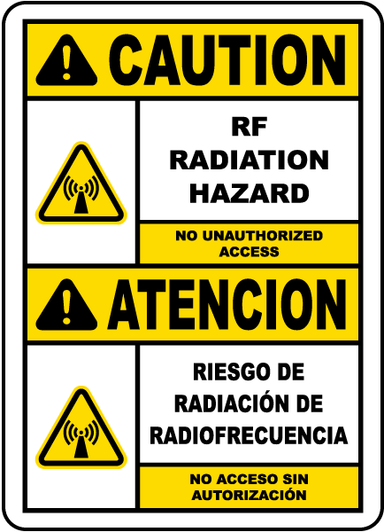 Bilingual RF Radiation Hazard No Unauthorized Sign