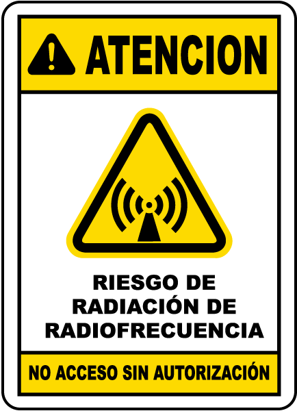 Spanish RF Radiation Hazard No Unauthorized Sign