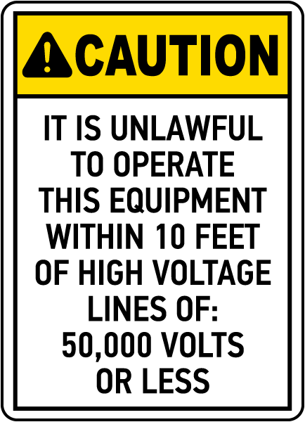 Unlawful To Operate Within 10 Feet Sign