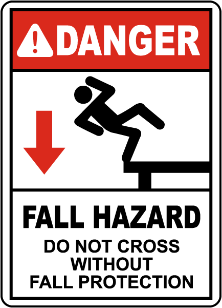Do Not Cross Without Fall Protection Sign
