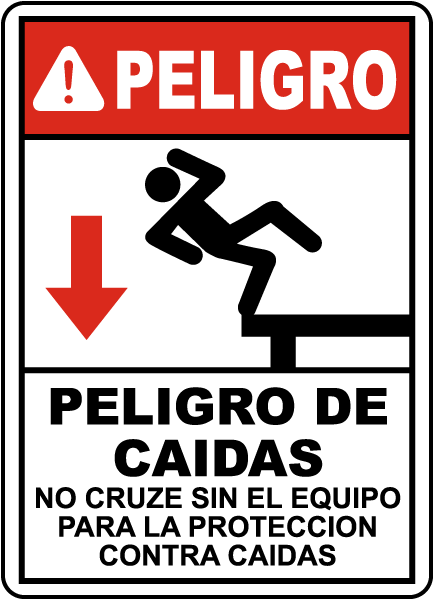 Spanish Fall Hazard Do Not Cross Without Fall Protection Sign