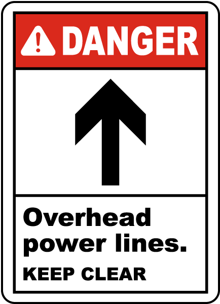 Power Lines Keep Clear Sign