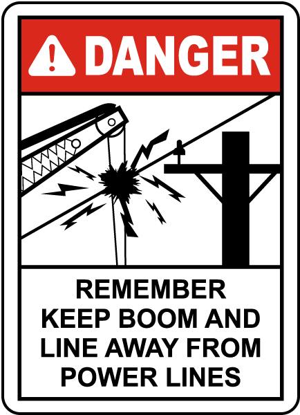 Keep Boom Away From Power Lines Sign