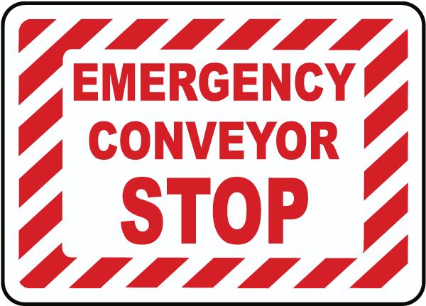 Emergency Conveyor Start Sign