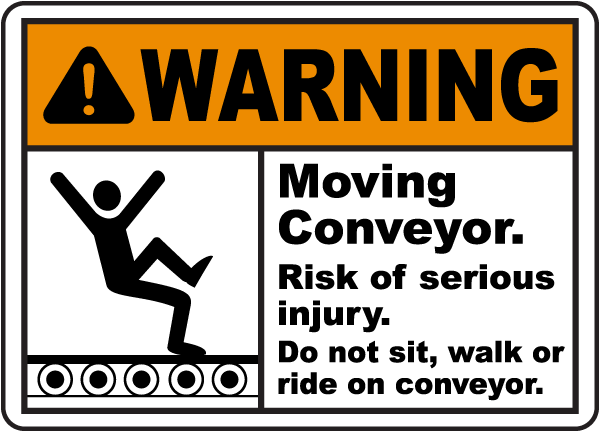 Moving Conveyor Do Not Sit or Ride Sign