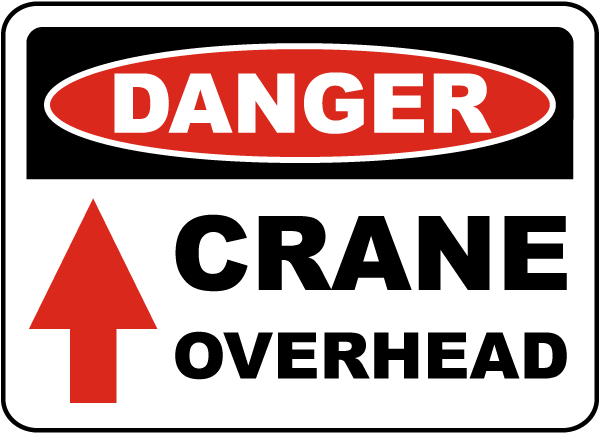 Danger Crane Overhead Sign