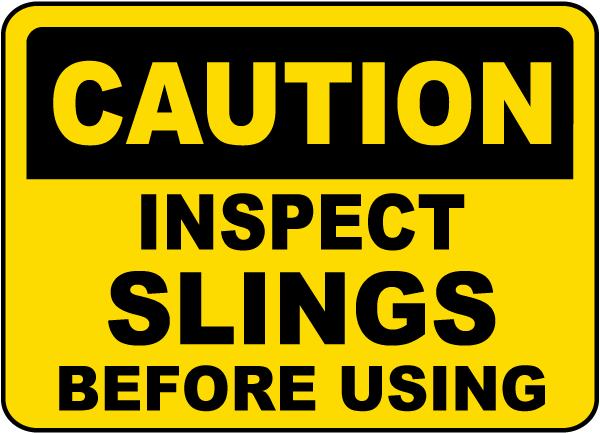 Inspect Slings Before Using Sign