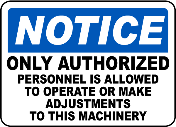 Notice Authorized Personnel Sign