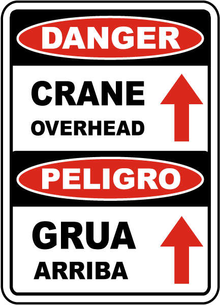 Bilingual Danger Crane Overhead Sign