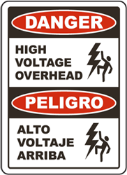 Bilingual Danger High Voltage Overhead Sign