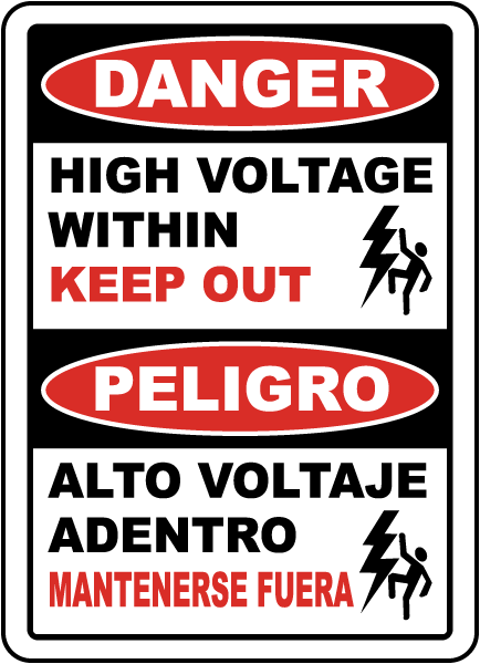 Bilingual Danger High Voltage Within Keep Out Label