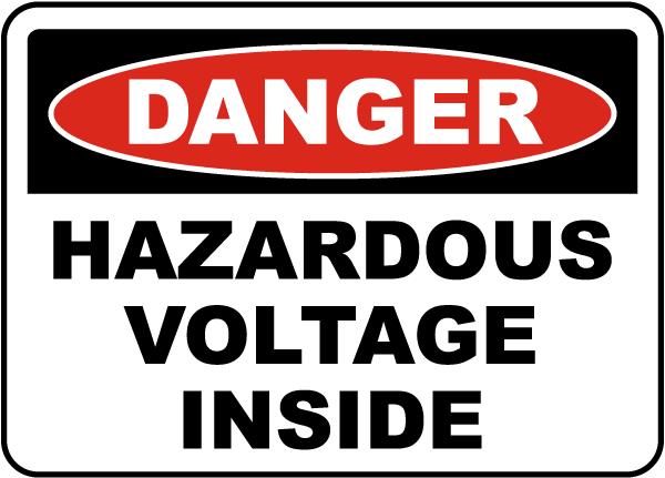 Danger Hazardous Voltage Inside Label