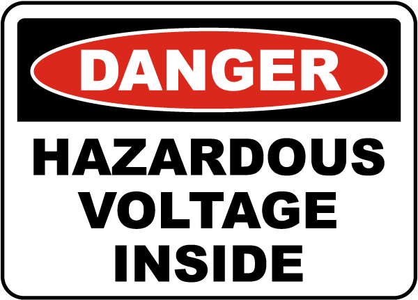Danger Hazardous Voltage Inside Label