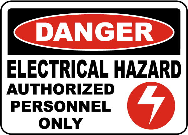 Electrical Hazard Authorized Only Sign