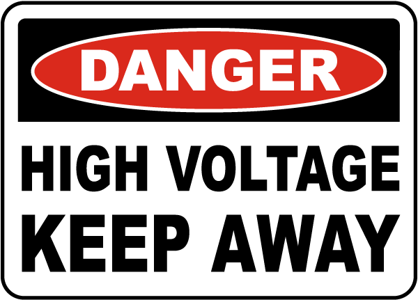 Danger High Voltage Keep Away Label