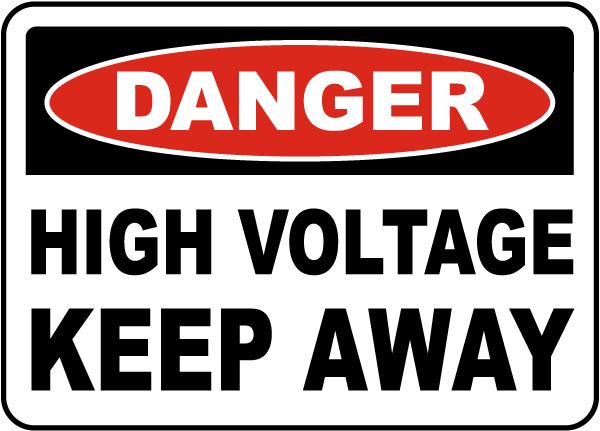Danger High Voltage Keep Away Label