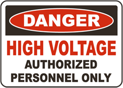 Danger High Voltage Authorized Personnel Only sign