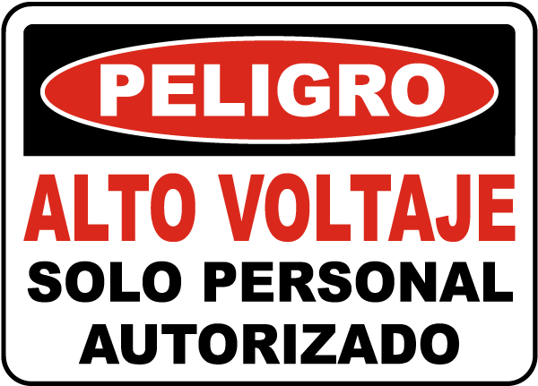 Spanish High Voltage Authorized Personnel Only Label