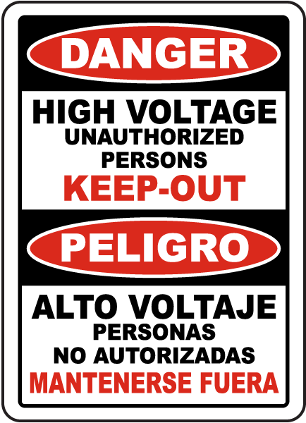 Bilingual High Voltage Unauthorized Keep Out Label