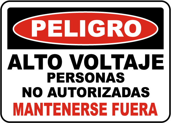 Spanish High Voltage Unauthorized Keep Out Label