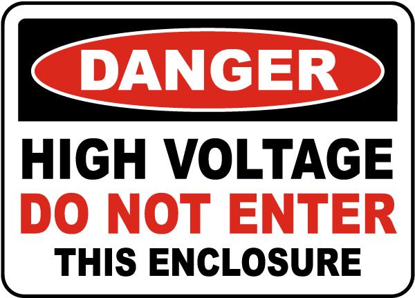 Danger High Voltage Do Not Enter Label