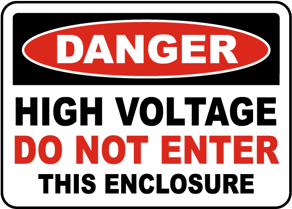 High Voltage Do Not Enter Enclosure Sign