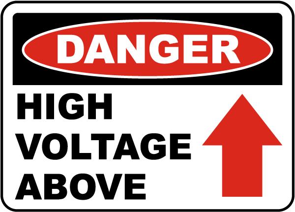 Danger High Voltage Above Sign