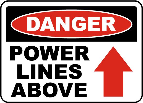 Danger Power Lines Above Sign