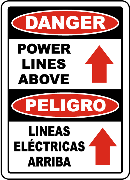 Bilingual Danger Power Lines Above Sign