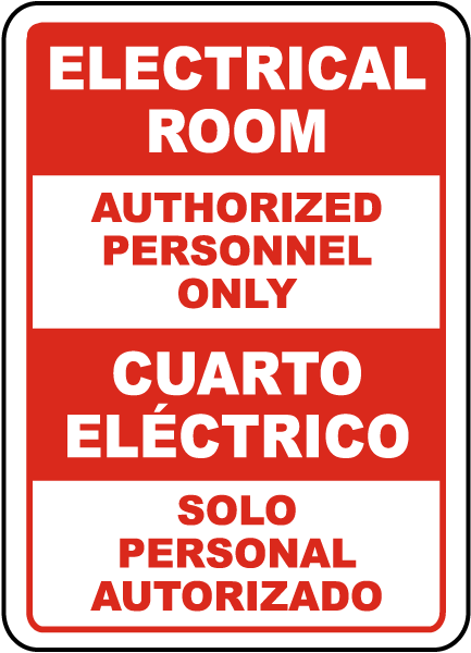 Bilingual Electrical Room Authorized Personnel Only Sign