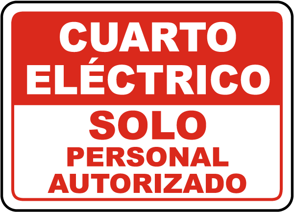 Spanish Electrical Room Authorized Personnel Only Sign