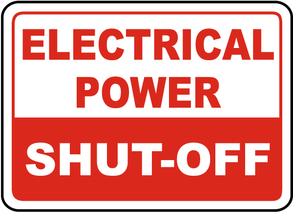 Electrical Power Shut-Off Sign