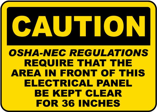 Caution OSHA-NEC Regulations Sign