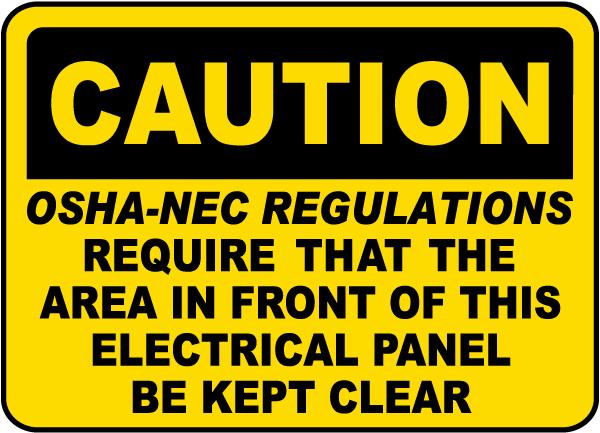 Caution OSHA-NEC Regulations Label