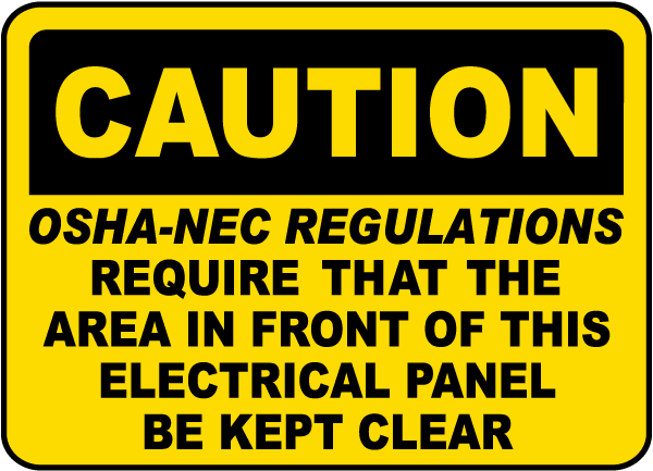Caution OSHA-NEC Regulations Label