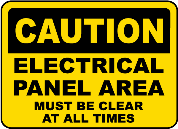 Electrical Panel Area Must Be Clear Sign